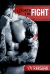 Worth the Fight (MMA Fighter #1)